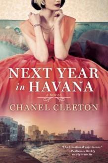 Next Year in Havana - Chanel Cleeton