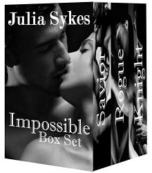 Impossible Series Box Set (Savior, Rogue, and Knight): Impossible #2-4 - Julia Sykes