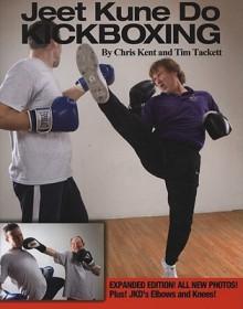 Jeet Kune Do Kickboxing - Chris Kent, Tim Tackett