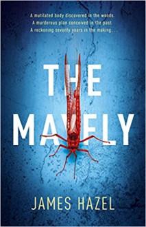 The Mayfly: As Chilling as M. J. Arlidge - Hazel St James