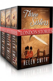 The London Stories (Emily Castles Mysteries) - Helen Smith