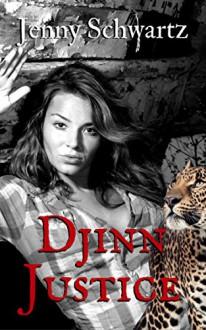 Djinn Justice (The Collegium Book 2) - Jenny Schwartz