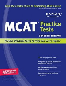 Kaplan MCAT Practice Tests 2010 Edition - Kaplan Inc.