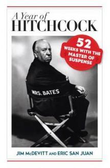 A Year of Hitchcock - Jim McDevitt, Eric San Juan