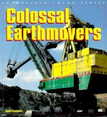 Colossal Earthmovers - Keith Haddock