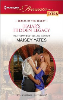 Hajar's Hidden Legacy (Beasts of the Desert) - Maisey Yates