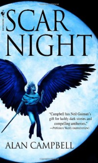 Scar Night (Deepgate Codex, Book 1) - Alan Campbell