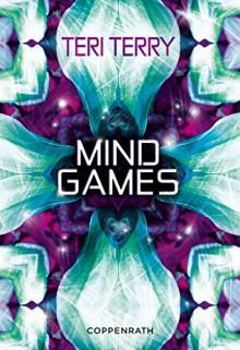 Mind Games - Teri Terry,Petra Knese