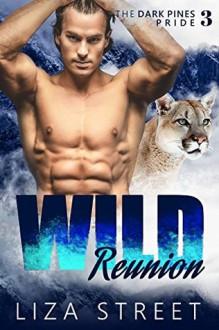 Wild Reunion - Liza Street