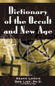 Concise Dictionary of the Occult and New Age - Debra Lardie