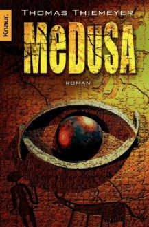 Medusa (German Edition) - Thomas Thiemeyer