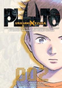 Pluto: Urasawa x Tezuka, Vol. 2 - Naoki Urasawa