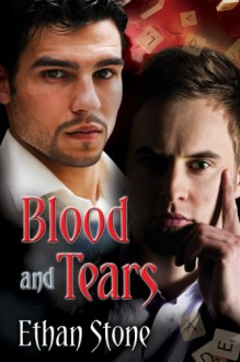 Blood and Tears - Ethan Stone
