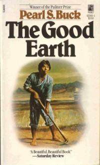 Good Earth - Pearl S. Buck
