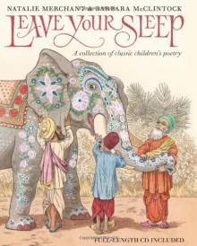 Leave Your Sleep - Natalie Merchant, Barbara McClintock