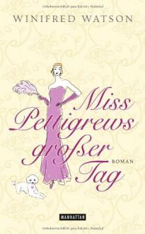 Miss Pettigrews großer Tag - Winifred Watson, Martina Tichy