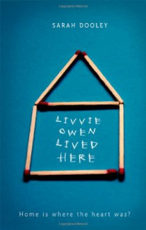 Livvie Owen Lived Here (Audio) - Sarah Dooley, Angela Jayne Rogers