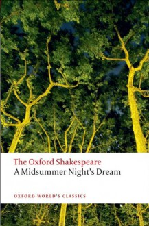 A Midsummer Night's Dream - Peter Holland, William Shakespeare