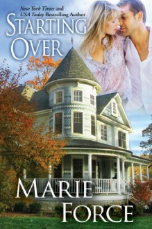Starting Over (Treading Water, #3) - Marie Force