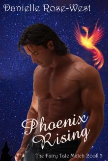 Phoenix Rising - Danielle Rose-West