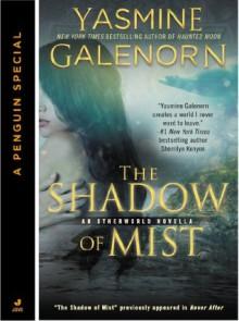 The Shadow of Mist (Novella) (An Otherworld Novella) - Yasmine Galenorn