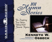 101 Hymn Stories - Kenneth Osbeck, Various