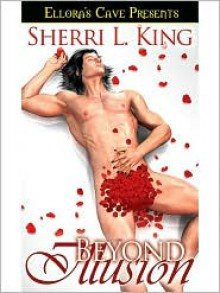 Beyond Illusion - Sherri L. King