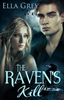 The Raven's Kill - Ella Grey