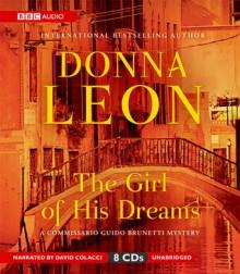 The Girl of His Dreams: A Commissario Brunetti Mystery - Donna Leon, David Colacci