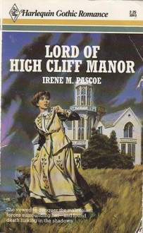 Lord of High Cliff Manor - Irene M. Pascoe