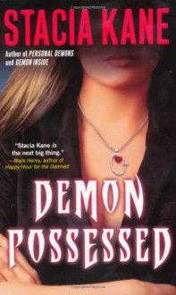 Demon Possessed - Stacia Kane