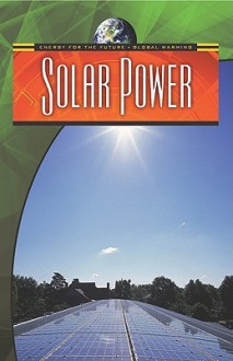 Solar Power - Anne Rooney, Suzy Gazlay