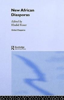 New African Diasporas - Khalid Koser