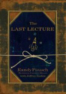 The Last Lecture - Hyperion Books