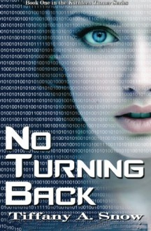 No Turning Back - Tiffany A. Snow