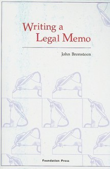 Writing a Legal Memo - John Bronsteen