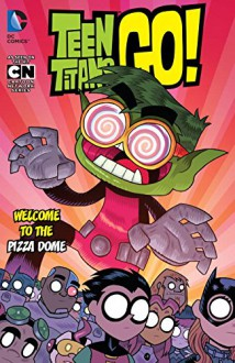Teen Titans Go! Vol. 2: Welcome to the Pizza Dome - Various