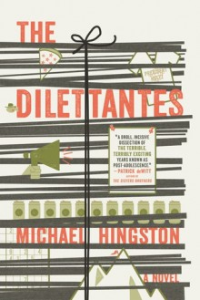 The Dilettantes - Michael Hingston