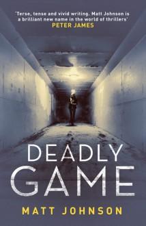 Deadly Game (Robert Finlay) - Matt Johnson