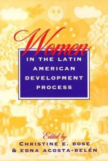 Women In Latin America - Christine Bose