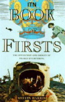 Itn Book of Firsts - Melvin Harris