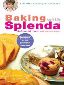 Baking with Splenda - JoAnna Lund