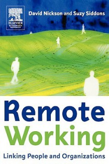 Remote Working - David Nickson, Suzy Siddons