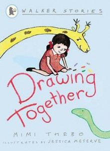 Drawing Together (Walker Stories) - Mimi Thebo