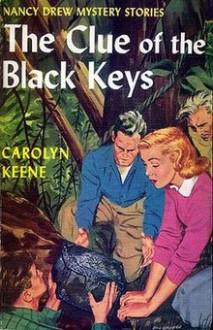 The Clue of the Black Keys - Carolyn Keene