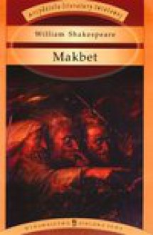 Makbet - William Shakespeare, William Szekspir