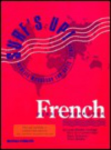 Surf's Up!: A Website Workbook for Basic French - Linda Moehle-Vieregge