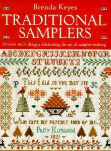 Brenda Keyes' Traditional Samplers - Brenda Keyes
