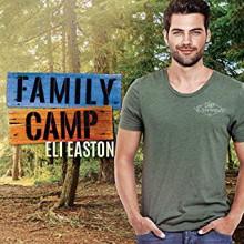 Family Camp - Eli Easton,Matthew Shaw