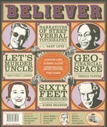 The Believer, Issue 59: January 2009 - Heidi Julavits, Ed Park, Vendela Vida